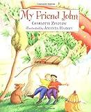 My Friend John, Charlotte Zolotow, 0385326513