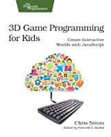3D Game Programming for Kids Front Cover