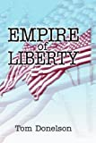 Empire of Liberty, Tom Donelson, 059530589X