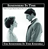 Somewhere in Time by The Somewhere in Time Ensemble [Music CD]