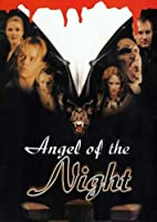 Angel of the Night - Nattens engel