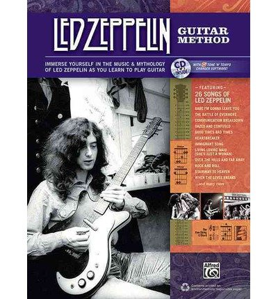 Led Zeppelin Guitar Method: Immerse Yourself in the Music and Mythology of Led Zeppelin as You Learn to Play Guitar (Book & CD) (Mixed media product) - Common ebook