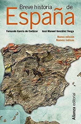 Breve historia de Espana 1320 Spanish Edition by Fernando Garcia de Cortazar 2012-05-29: Amazon.es: Fernando Garcia de Cortazar: Libros