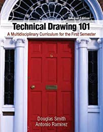 Technical Drawing 101: A Multidisciplinary Curriculum for the First Semester