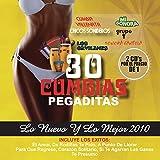 30 Cumbias Sonideras Pegaditas. Lo Nuevo y Lo Mejor 2010