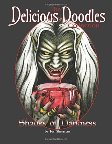 Shades of Darkness: 35 Creepy, Dark and Gothic Colouring Book Pages (The Delicious Doodles Collection) (Volume 5)