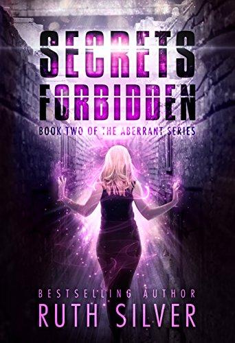 Secrets Forbidden (Aberrant Book 2)