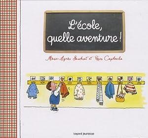 """Afficher """"L'école, quelle aventure !"""""""