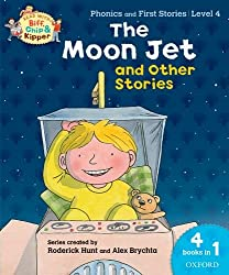 Oxford Reading Tree Read With Biff, Chip, and Kipper: The Moon Jet and Other Stories (Level 4) (Read With Biff Chip & Kipper)
