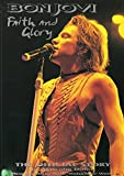 Bon Jovi: Faith and Glory : The Official Story