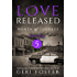Love Released: Episode Five (Women of Courage Book 5)