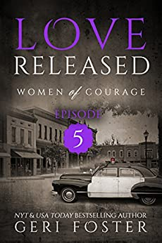 Love Released Episode Women Courage ebook product image
