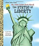 #6: My Little Golden Book About the Statue of Liberty