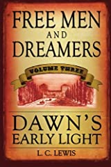 Free Men and Dreamers: Dawn's Early Light