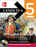 img - for 5 Steps to a 5 AP English Literature with CD-ROM, 2012-2013 Edition (5 Steps to a 5 on the Advanced Placement Examinations Series) book / textbook / text book