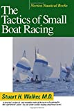 img - for The Tactics of Small Boat Racing (Norton Nautical Books) book / textbook / text book