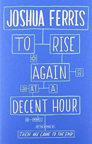 book cover of To Rise Again at a Decent Hour