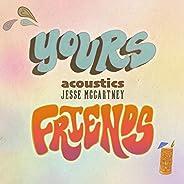 Yours & Friends (Acous