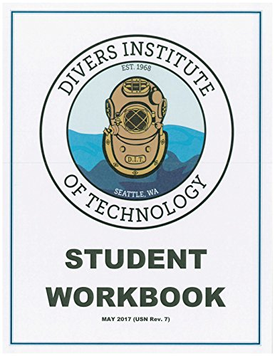 Divers Institute of Technology Student Workbook: May 2017 Edition (USN Rev. 7) ()