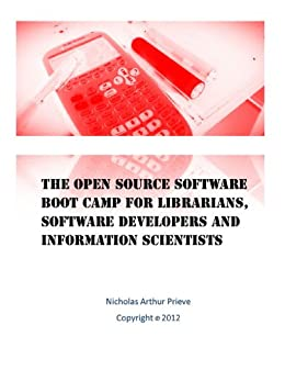 Amazon Com The Open Source Software Boot Camp For
