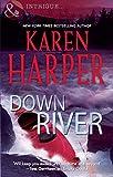 Down River by Karen Harper front cover