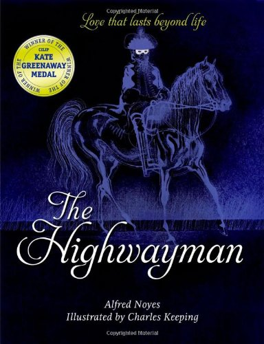 The Highwayman (Oxford Childrens Classics) [Noyes, Alfred] (Tapa Blanda)