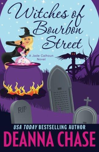 Witches of Bourbon Street (Jade Calhoun Series) (Volume 2)