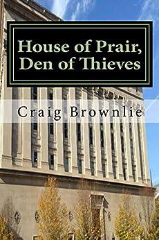 House of Prair, Den of Thieves (Morgan Prair Mysteries Book 1) by [Brownlie, Craig]