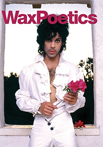 Wax Poetics Issue 67 (Hardcover Edition): The Prince Issue (Vol. - Poetic Wax Style