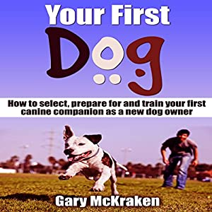 Your First Dog Audiobook