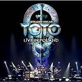 TOTO 35周年アニヴァーサリー・ツアー~ライヴ・イン・ポーランド 2013【2CD】