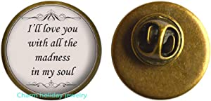 I Will Love You with All The Brooch-Song Quote Pin-Silver Romantic Love Lyrics Jewelry Gift for Women and Friends-Born to Run-#267