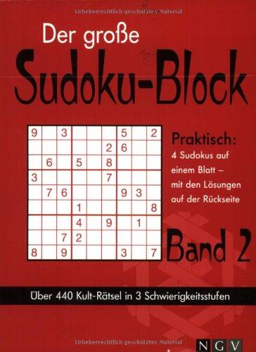 Der große Sudoku-Block Band 2: Über 440 Rätsel in 3 Schwierigkeitsgraden
