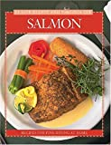 Salmon: Recipes from Canada's Best Chefs (Flavours Cookbook)