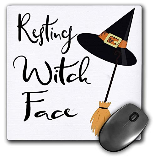 3dRose Anne Marie Baugh - Quotes, Sayings, and Typography - Resting Witch Face - Halloween Saying - Mousepad (mp_297023_1)