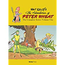 Walt Kelly's Peter Wheat the Complete Series: Volume One