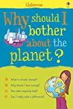 Why should I bother about the planet?: For tablet devices (Why Should I?)