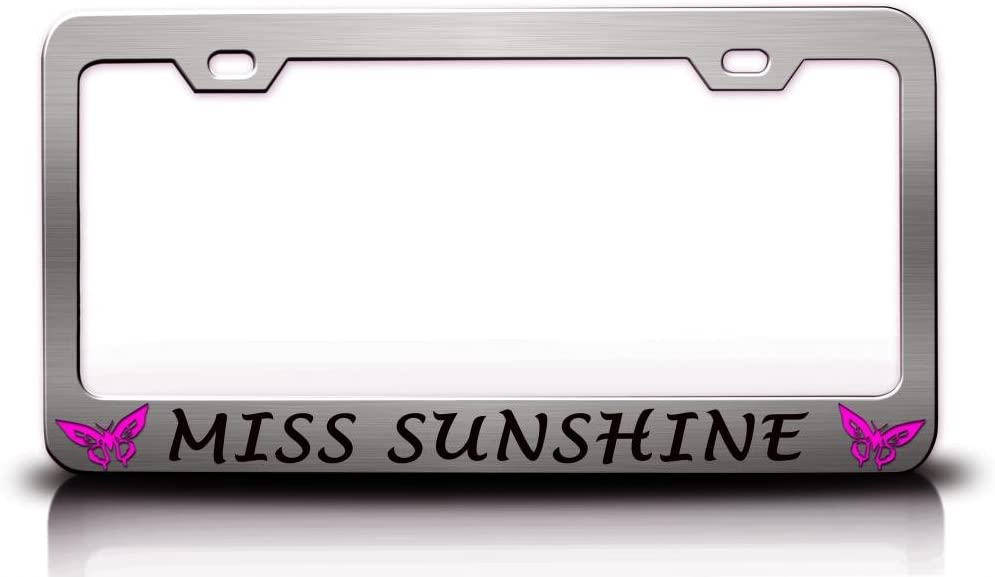 MISS SUNSHINE with Butterfly Design Life Is Good Steel Metal Chrome License Plate Frame
