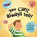 You Can't Always Tell!