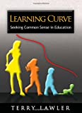 Learning Curve, Terry Lawler, 1450051057