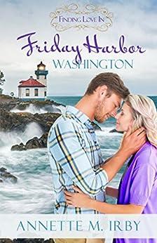 Finding Love in Friday Harbor, Washington