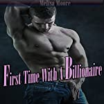 First Time with a Billionaire | Melisa Moore