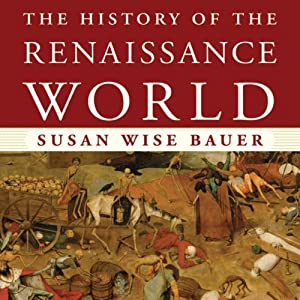 The History of the Renaissance World Audiobook
