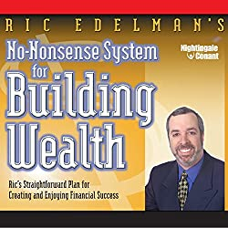No Nonsense System for Building Wealth
