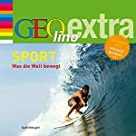 Sport (GEOlino extra Hör-Bibliothek)   Martin Nusch
