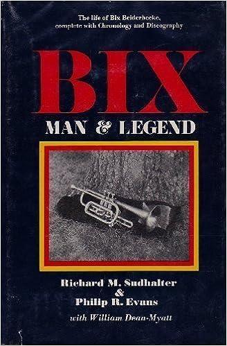 Bix: Man and Legend