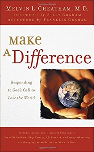 Download online Make a Difference: Responding to God's Call to Love the World PDF, azw (Kindle)