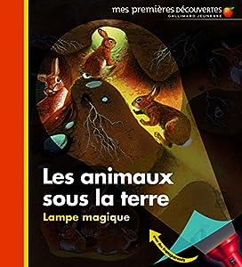 """Afficher """"Les animaux sous terre"""""""