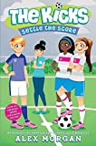 Settle the Score (The Kicks Book 6)