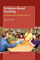 Evidence-Based Teaching: Strategies that Promote Learning Hardcover